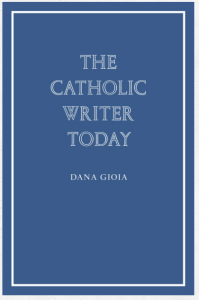The Catholic Writer Today